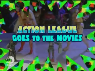 Action League Now The Series Action League Goes to the Movies