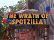 The Wrath of Spotzilla