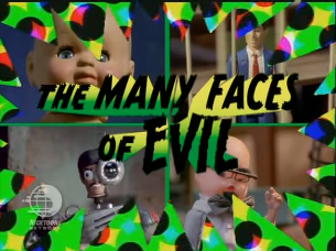 Action League Now The Series The Many Faces of Evil
