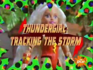 Action League Now The Series Thundergirl Tracking The Storm