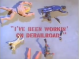 I've Been Workin' On Derailroad