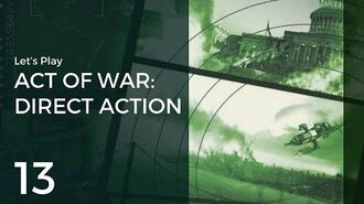 Let's Play Act of War Direct Action 13 The White House