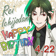 Rei Ichijodani Happy Birthday