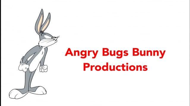 (FAKE) Angry Bugs Bunny Productions Logo (1993-)-0