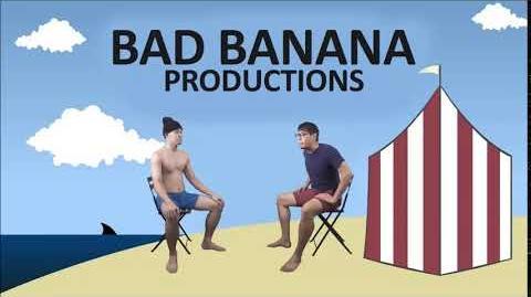 (FAKE) Bad Banana Productions (2010-)