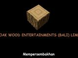Oak Wood Entertainments (Bali)