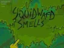 Squidwardsmellsgood