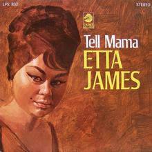 Etta James - Tell Mama (1968)