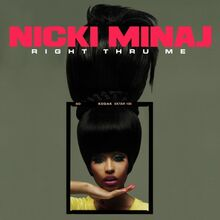 Nicki Minaj - Right Thru Me (Official Single Cover)