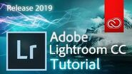 Lightroom Classic CC 2019 - Full Tutorial for Beginners General Overview