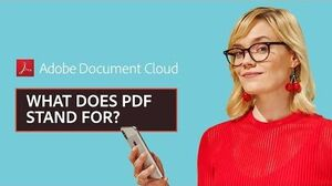 What does PDF stand for? Adobe Document Cloud