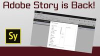 Adobe Story CC Has Finally Returned!