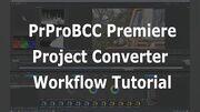 PrProBCC Workflow Tutorial