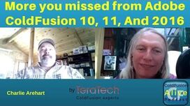 067 More you missed from Adobe ColdFusion 10, 11, And 2016 with Charlie Arehart