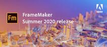 Adobe FrameMaker 2020 summer banner
