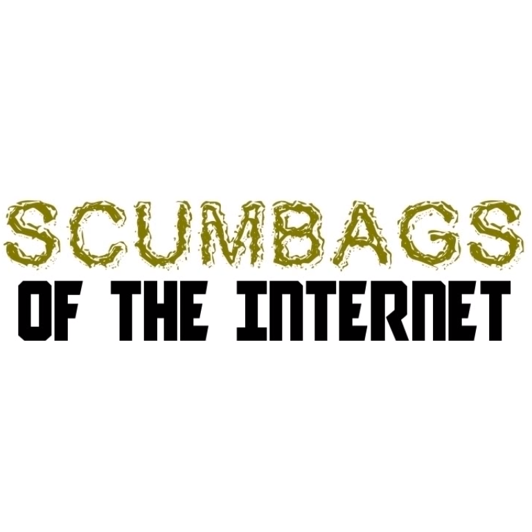 Scumbags of the Internet | A Dose of Buckley Wiki | FANDOM powered