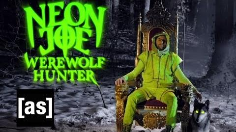 Neon Joe, Werewolf Hunter NYCC Trailer Neon Joe Adult Swim