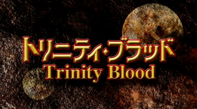Trinity Blood title card