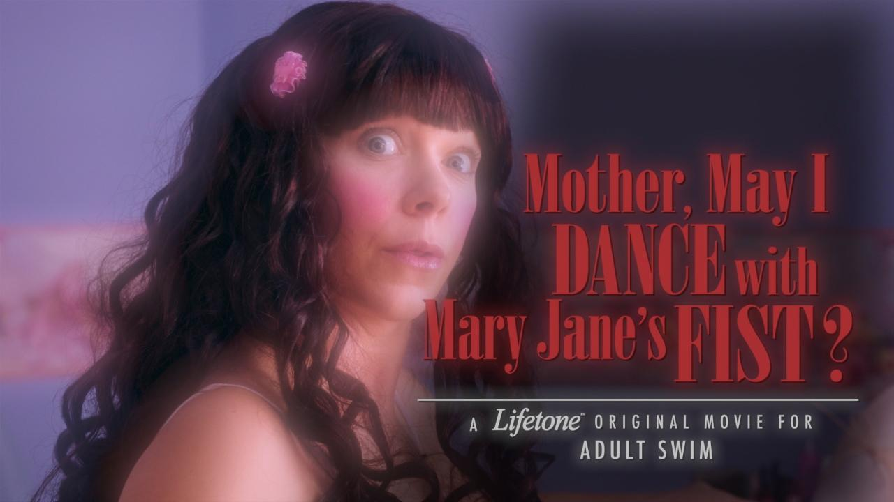 mother, may i dance with mary janes fist?