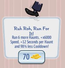 Ruh Roh, Run For It!