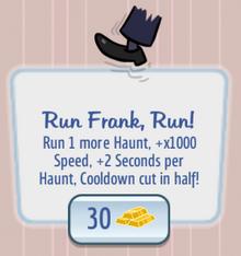 Run Frank, Run!