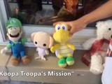 """Koopa Troopa's Mission"""