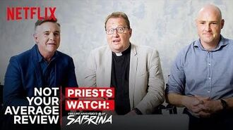 Real Priests Watch Chilling Adventures of Sabrina Not Your Average Review Netflix