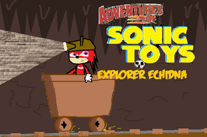Adventure of Sonic Toys - Explorer Echidna