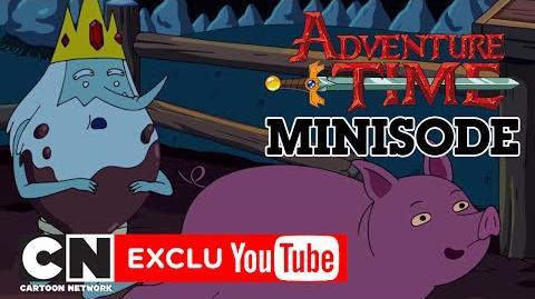 Tout est bon dans le cochon Minisode Adventure Time Cartoon Network