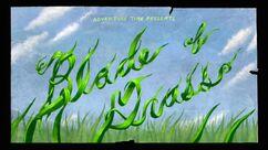 Blade of Grass title card