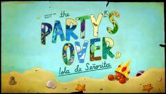 Titlecard S5E22 The Party's Over, Isla de Señorita