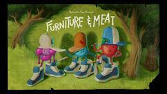 Furniture & Meat Title Card