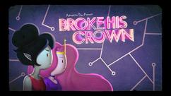 Broke His Crown Title