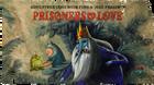 Titlecard s1e3 prisonersoflove1