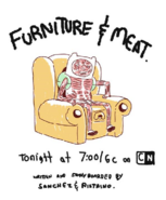 Furniture & Meat Promo Art