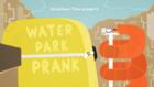 Titlecard S6E37 waterparkprank