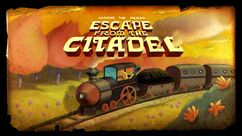 Escape from the Citadel title card
