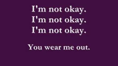I'm Not Okay I Promise LYRICS