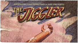 The Jiggler Title card