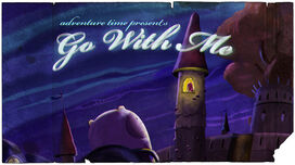 Go With Me title card