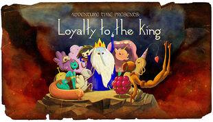 Loyaltytotheking