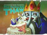 When Wedding Bells Thaw