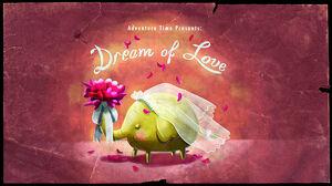 Dream of Love title card