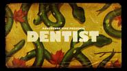 Titlecard S6E21 dentist