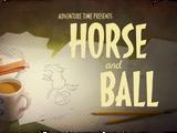 Horse and Ball/Transcript