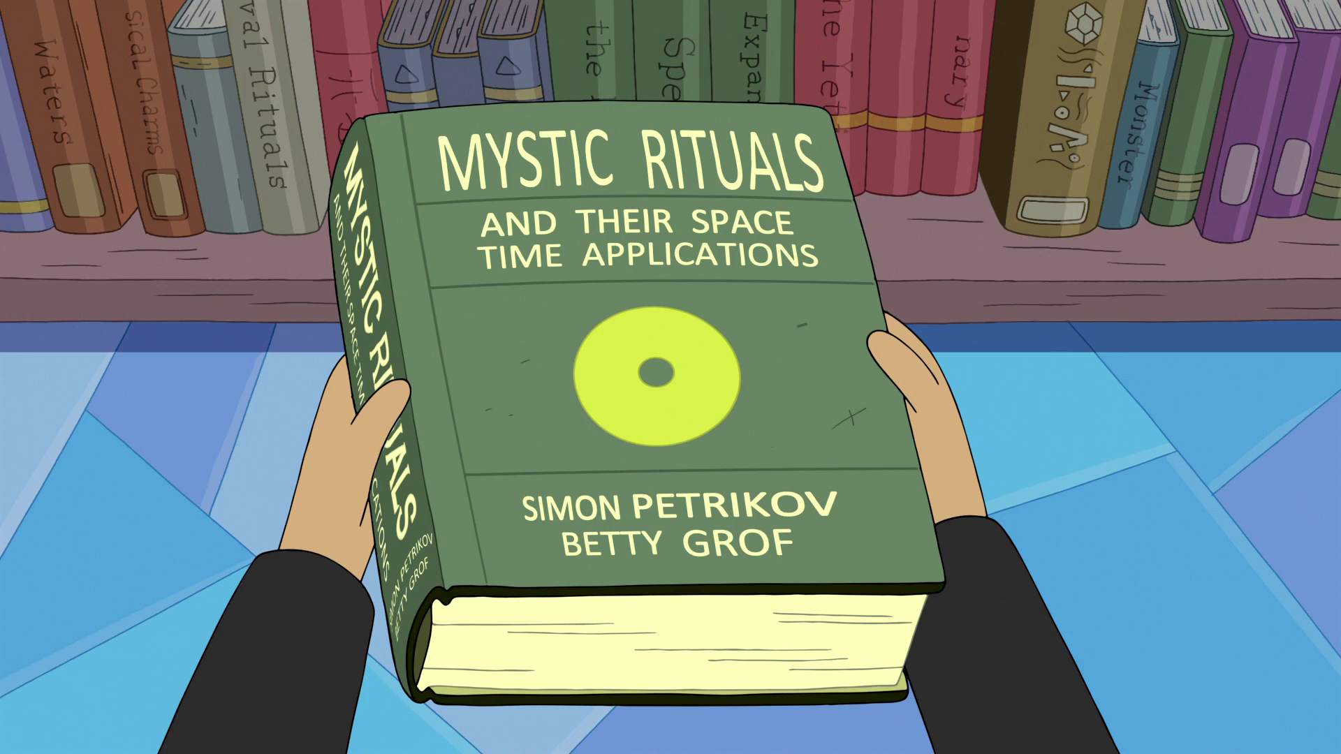 Mystic Rituals And Their Space Time Applications | Adventure Time