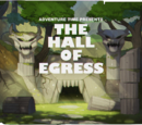 The Hall of Egress