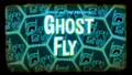 Titlecard S6E17 ghostfly.png