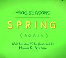Frog Seasons: Spring (Again)