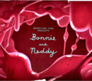 Bonnie and Neddy